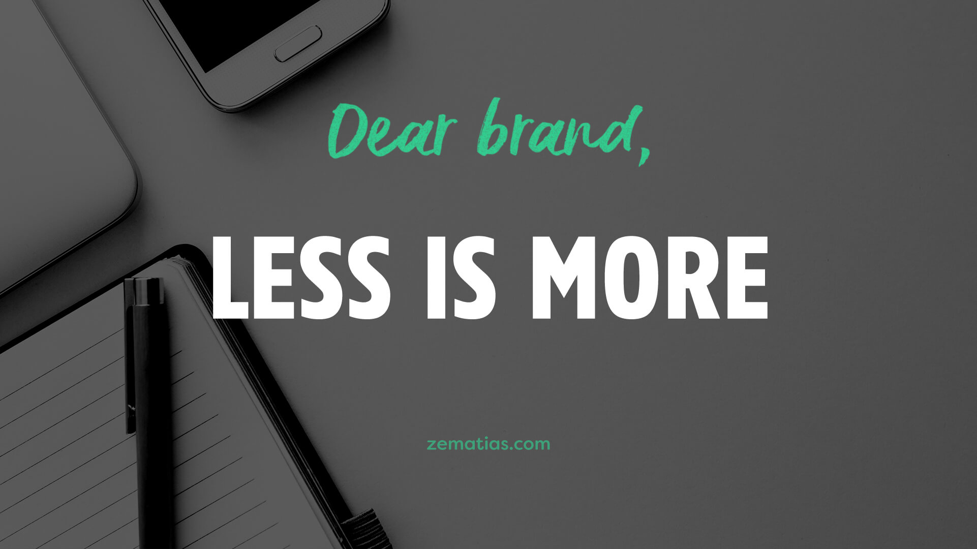 dear-brand-less-is-more